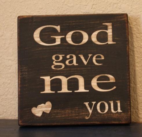 god-gave-me-you-sign