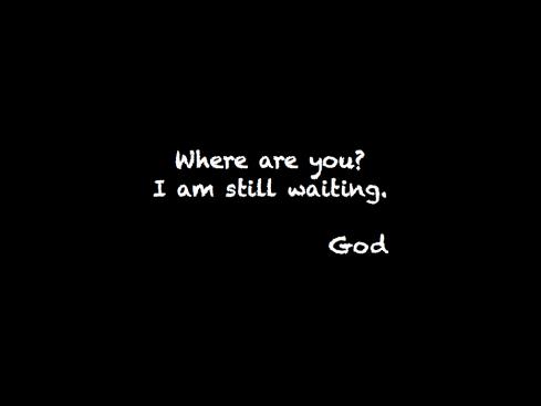I'm still waiting -GOD.001