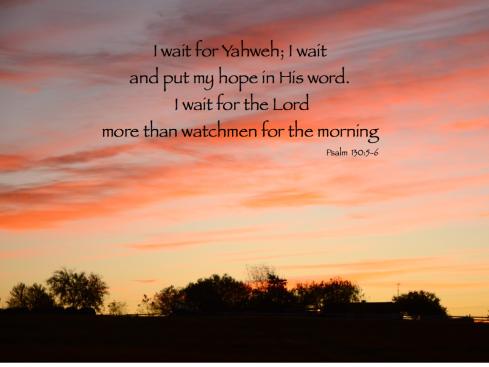 psalm 130_5_6.001